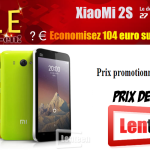 Promo Xiaomi Mi2S sur Lenteen.fr