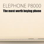 Précommande Elephone P8000 everbuying