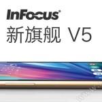 InFocus V5 un moyen de gamme tout en métal