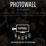 Photowall pour Google Chromecast