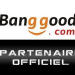 Partenaire Banggood: nouveau partenaire Chinandroid