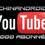 3000 abonnés chaine YouTube Chinandroid