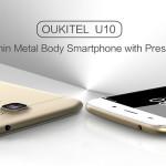 Oukitel U10 : un bon compromis