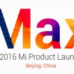 Xiaomi Mi Max et MIUI 8 lancés le 10 Mai