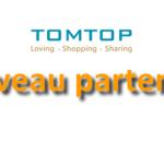 Tomtop: nouveau partenaire high-tech