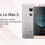 LeTV LeEco Le Max 2 Snap 820 4Go Ram 5.7 2K 220€