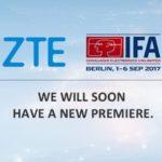 ZTE va présenter un nouveau smartphone a l'IFA 2017