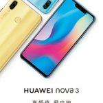 Huawei Nova 3 une date et quelques spécifications techniques